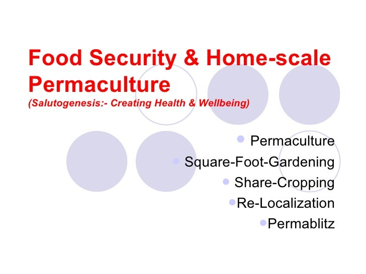 Food Security & Home-Scale Permaculture (For Health & Wellbeing)