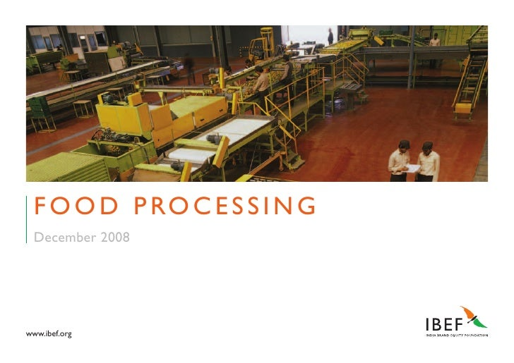 Indian Food Processing Industry Presentation 060109