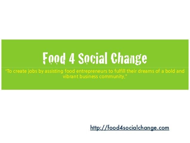 "Food 4 Social Change ""To"