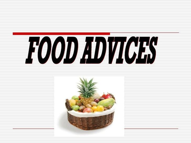FOOD ADVICES