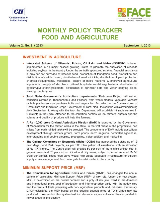 MONTHLY POLICY TRACKER FOOD AND AGRICULTURE Volume 2, No. 8  /  2013 September 1, 2013 INVESTMENT IN AGRICULTURE •	 Integr...
