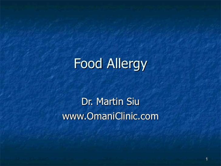 Food Allergy Dr. Martin Siu www.OmaniClinic.com