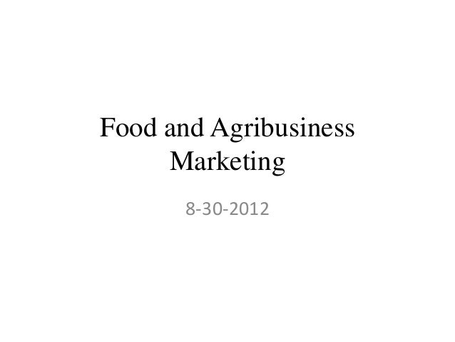 Food and agribusiness marketing week 1