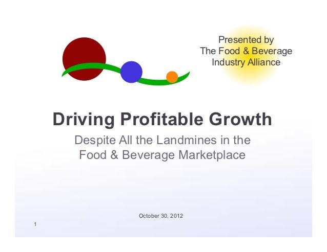 Presented by                                    The Food & Beverage                                      Industry Alliance...