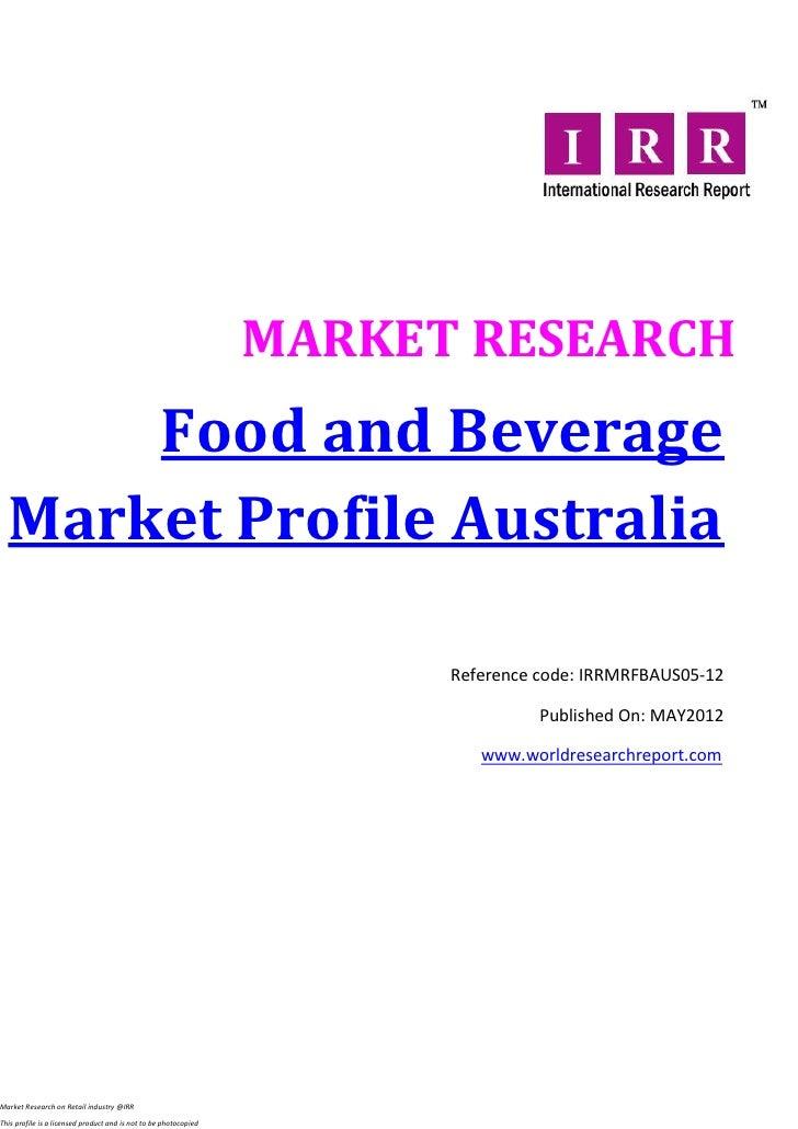 Food and beverage market profile australia jan 2012