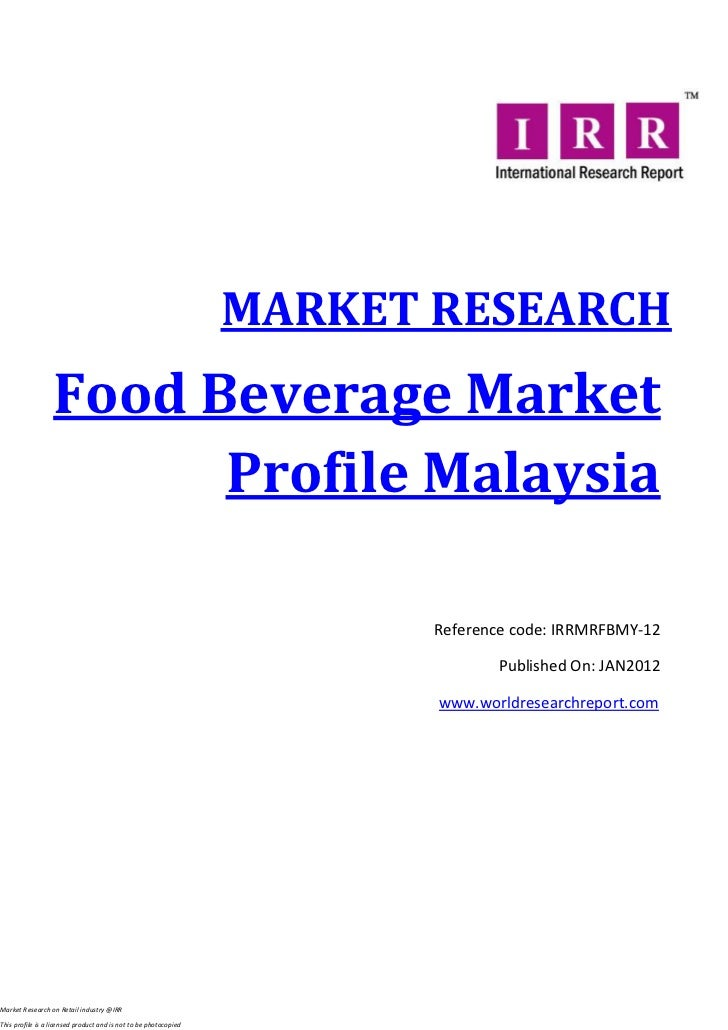 Food and beverage market profile malaysia jan 2012
