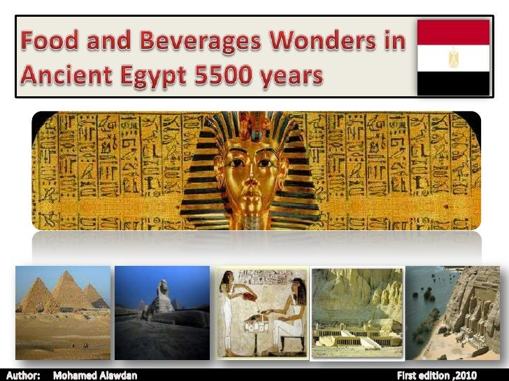 Food and Beverage Wonders in Egypt 5500 years