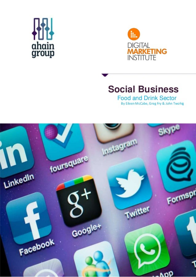 Food and drink sector, social business, digital economy report