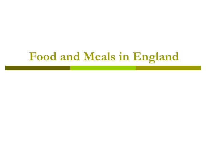 Food and Meals in England