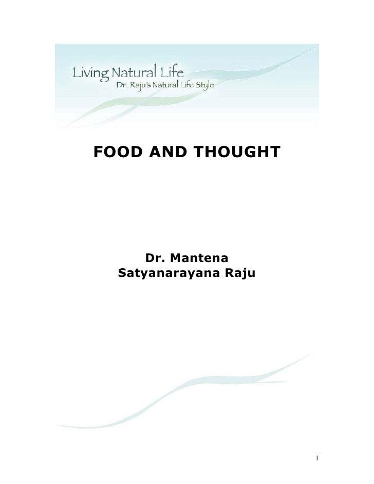 FOOD AND THOUGHT           Dr. Mantena   Satyanarayana Raju                            1