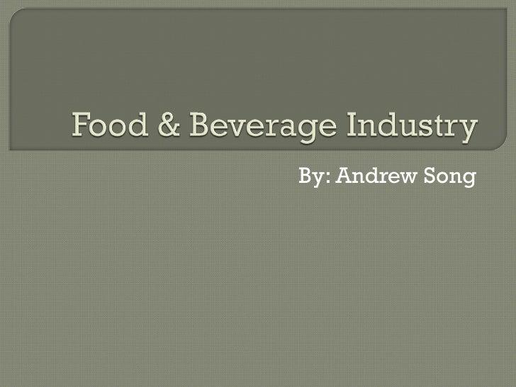Food and Beverage Cluster