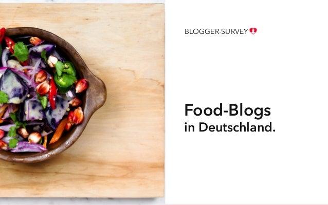 Food-Blogs in Deutschland. BLOGGER-SURVEY
