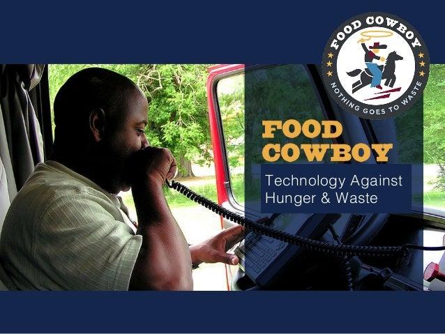 Technology Against! Hunger & Waste!