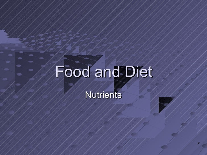 Food and Diet    Nutrients