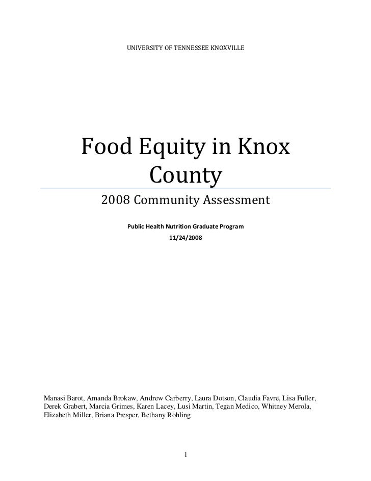UNIVERSITY OF TENNESSEE KNOXVILLE           Food Equity in Knox                 County                  2008 Community Ass...