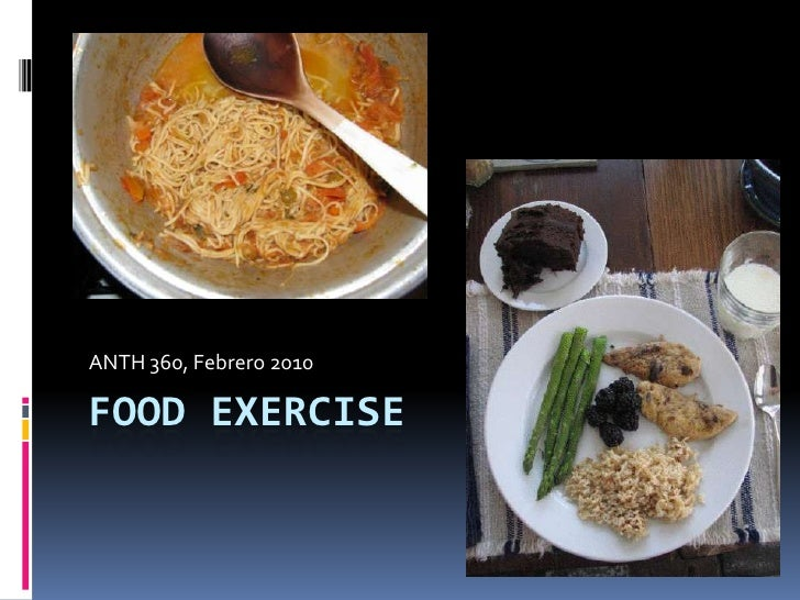 Food Exercise <br />ANTH 360, Febrero 2010<br />