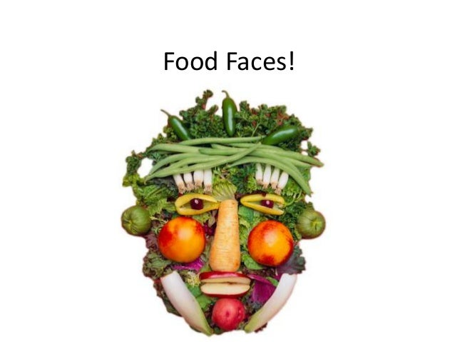 Food Faces!