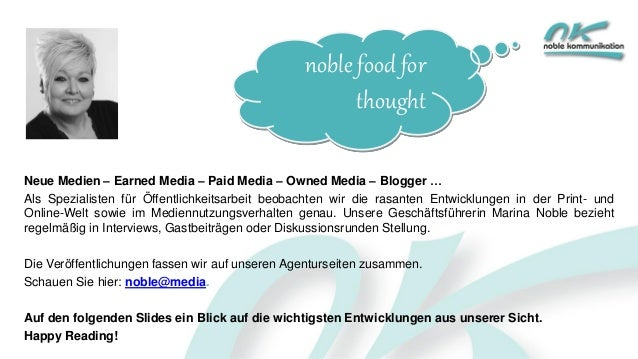 noble food for thought Neue Medien – Earned Media – Paid Media – Owned Media – Blogger … Als Spezialisten für Öffentlichke...
