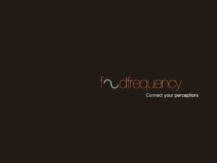 FoodFrequency connect your percepitions