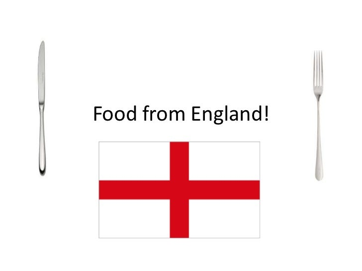 Food from England!