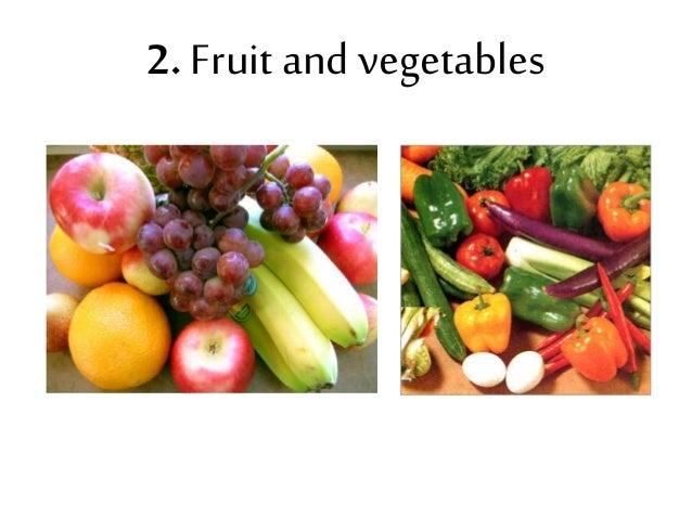 2. Fruit and vegetables