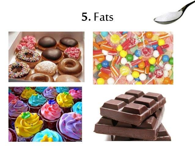 5. Fats