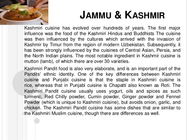 "essay on indian food culture ""delicious food comes from the chef's inspiration"" each country has its special dishes based on many factors such as culture, traditions, location, climate, and preference however, chefs around the world have different types of dishes, and each dish has its own special taste they make special dishes based on their culture and country."
