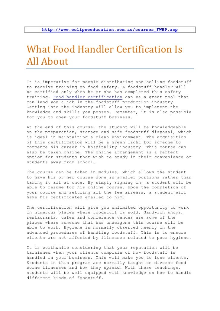 http://www.eclipseeducation.com.au/courses_FWHP.aspWhat Food Handler Certification IsAll AboutIt is imperative for people ...