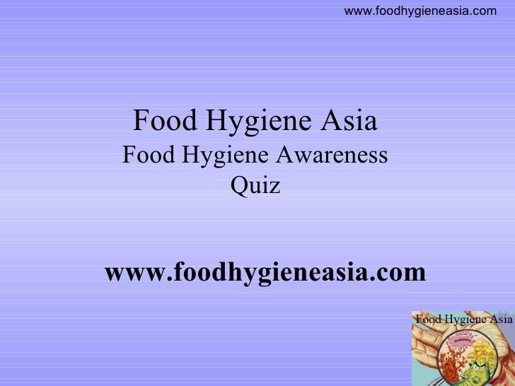 Food Hygiene Quiz Food Hygiene Asia