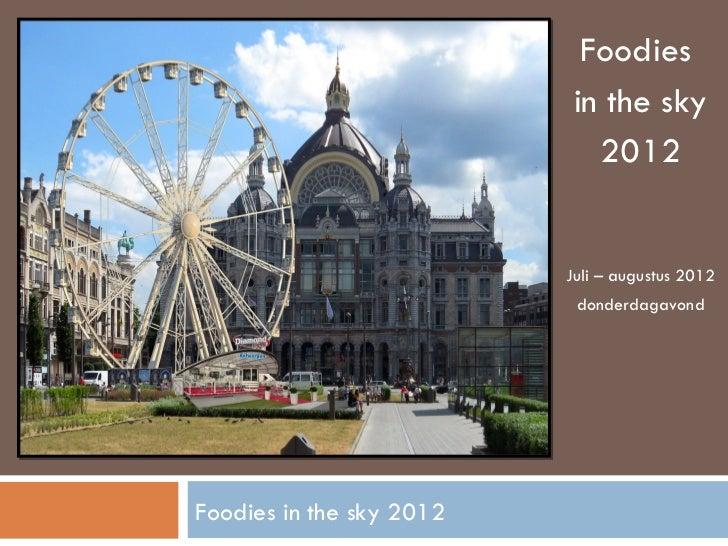 Foodies In The Sky