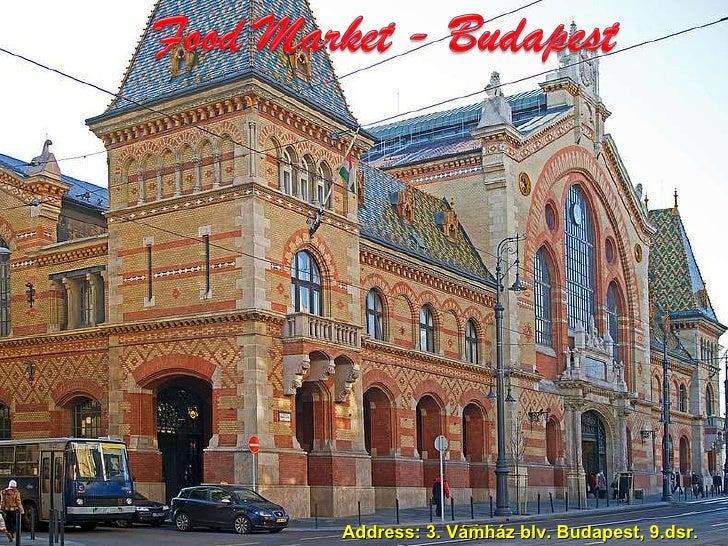 29.12.2009. Big Foodmarket, Budapest Address: 3. Vámház blv. Budapest, 9.dsr.