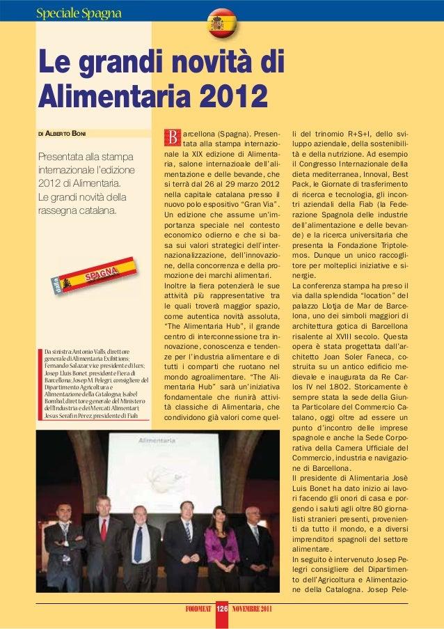 Speciale SpagnaLe grandi novità diAlimentaria 2012                                                      B                 ...