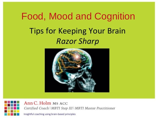 Food mood and cognition