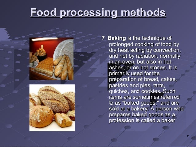 a history of food and food processing History of food processing food processing industry in india 5 government initiatives for the food processing sector 51 fiscal incentives for the sector.
