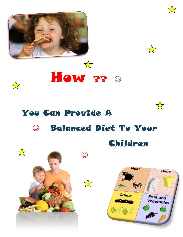 How       ?? You Can Provide A     Balanced Diet To Your                  Children            