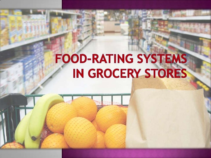 Food Rating Systems In Grocery Stores In Service