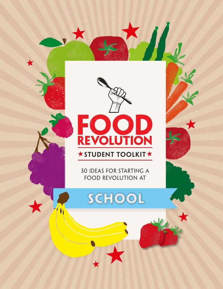 student toolkit30 IDEAS FOR STARTING A FOOD REVOLUTION AT