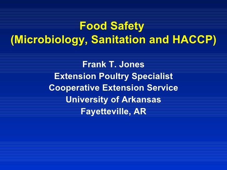 Food Safety (Microbiology, Sanitation and HACCP)