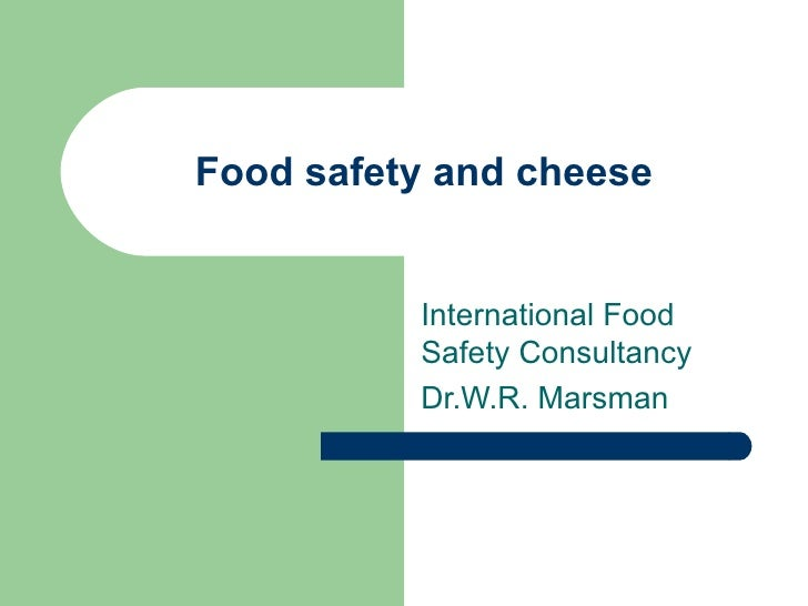 Food safety and cheese