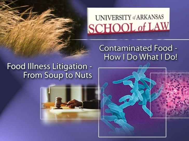 Food Safety Litigation 101 with Bill Marler