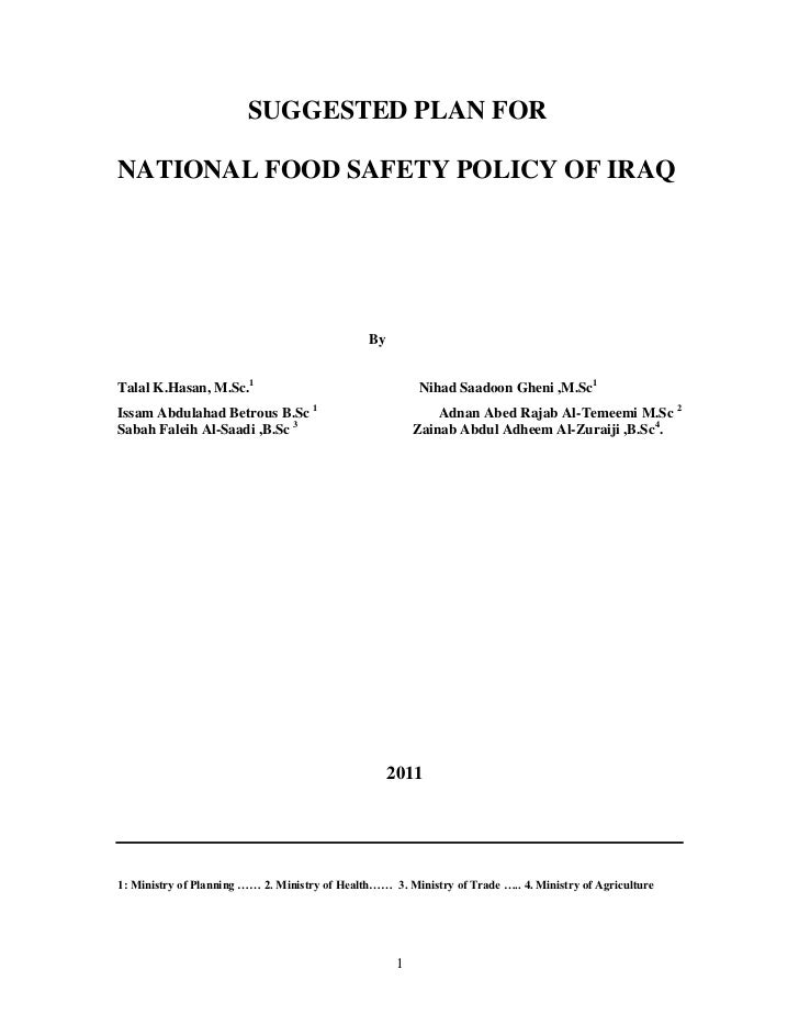 SUGGESTED PLAN FORNATIONAL FOOD SAFETY POLICY OF IRAQ                                               ByTalal K.Hasan, M.Sc....