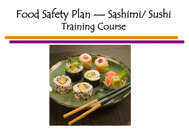 Food Safety Plan — Sashimi/ Sushi Training Course<br />