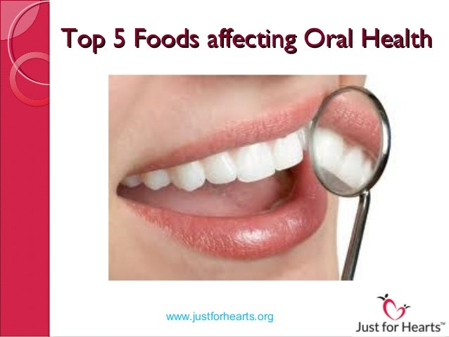 Foods affecting oral health