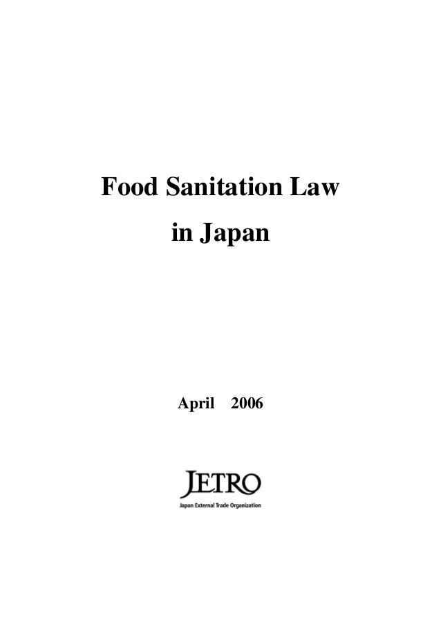Food Sanitation Law     in Japan      April 2006