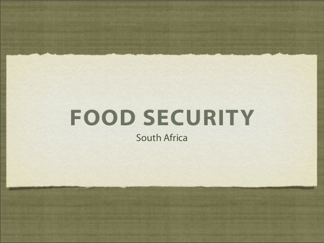 FOOD SECURITY South Africa