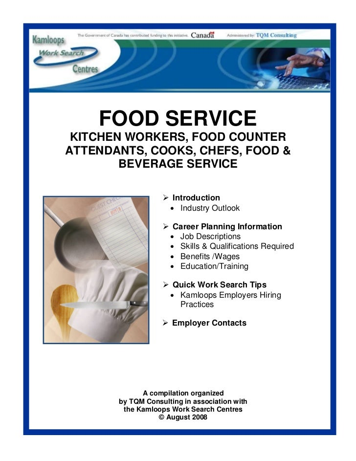 FOOD SERVICE KITCHEN WORKERS, FOOD COUNTERATTENDANTS, COOKS, CHEFS, FOOD &        BEVERAGE SERVICE                      In...