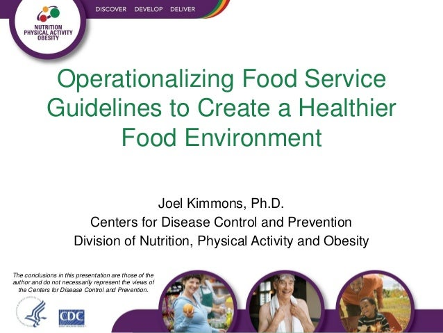 Operationalizing Food Service Guidelines to Create a Healthier Food Environment with Joel Kimmons