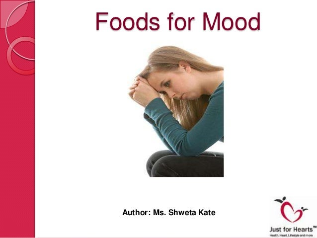 Foods for Mood  Author: Ms. Shweta Kate