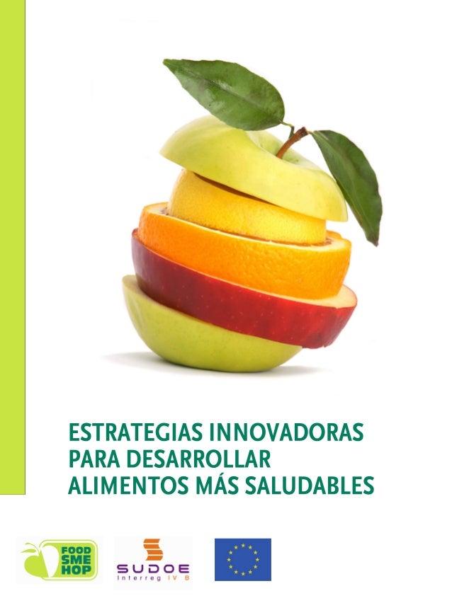 """""""Estrategias innovadoras para alimentos saludables"""" Proyecto Foodsmehop"""