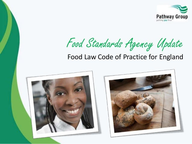 Food Standards Agency Update Food Law Code of Practice for England